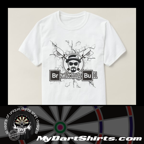 Breaking Bull Darts Shirt