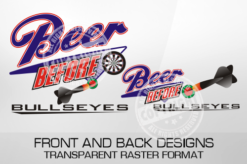 Beer Before Bullseyes Darts Shirt Design