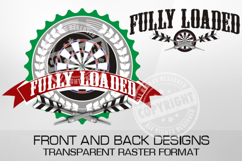 Fully Loaded Darts Shirt Design